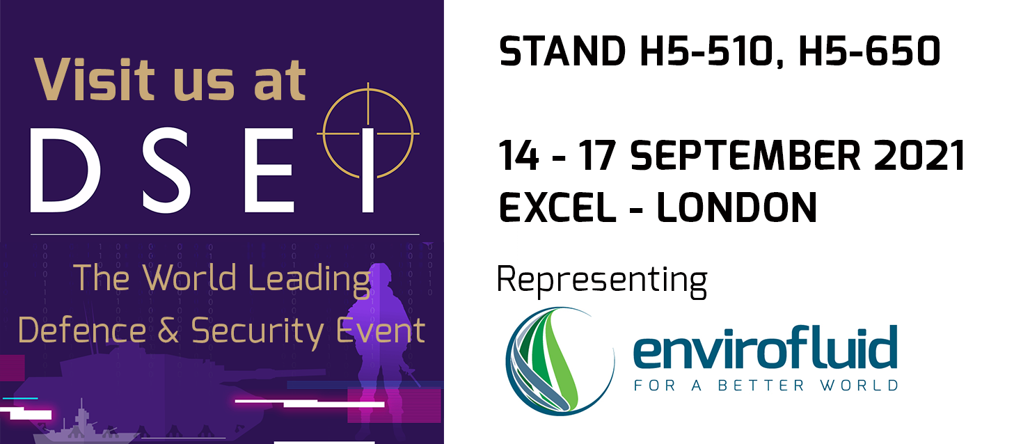 Envirofluid at DSEI 2021Represented by T&T Eco